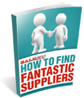 How to Find Fantastic Suppliers