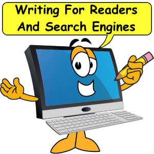 Writing For Readers And Search Engines Top 10 Tips