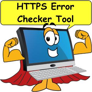 Computer with cape. HTTPS error checker tool