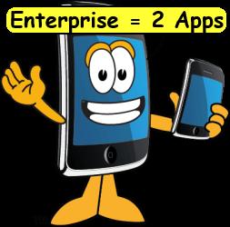 Smartphone sayying Enterprise = 2 apps