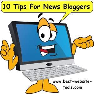 10 tips for news bloggers