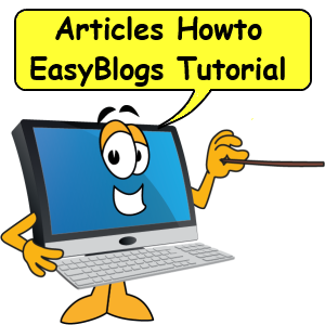 Articles Howto turorial for EasyBlogs