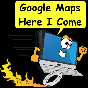 Google Maps Here I Come